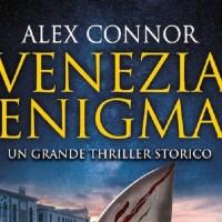 Racconto il lato sconosciuto e pericoloso di Venezia. Intervista a Alex Connor - Venezia enigma.