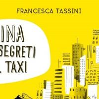 Libri per ragazzi: Nina e i segreti del taxi - Francesca Tassini