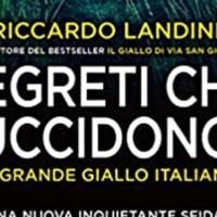 Segreti che uccidono - Riccardo Landini