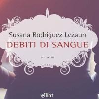 Debiti di sangue - Susana Rodríguez Lezaun