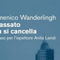 Il passato non si cancella - Domenico Wanderlingh