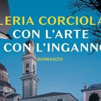 Con l'arte e con l'inganno - Valeria Corciolani