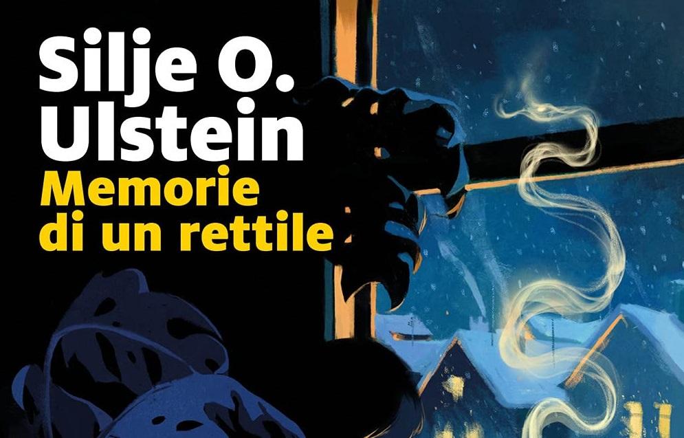 Memorie di un rettile - Silje O.Ulstein - MilanoNera