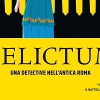 Libri per ragazzi: Delictum. Una detective nell'antica Roma - Lia Celi