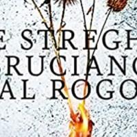 Le streghe bruciano al rogo - Maria Letizia Grossi
