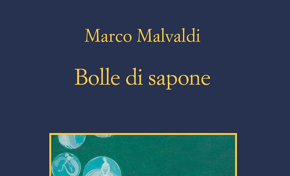 Bolle di sapone - Marco Malvaldi - MilanoNera