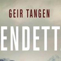 Vendetta - Geir Tangen