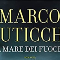 Il mare dei fuochi - Marco Buticchi