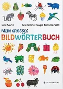 Buchtipp Bildwoerterbuch Raupe Nimmersatt