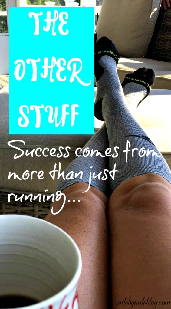 Success comes from more than just running. All the little things need to be address in order to stay healthy and see progress.