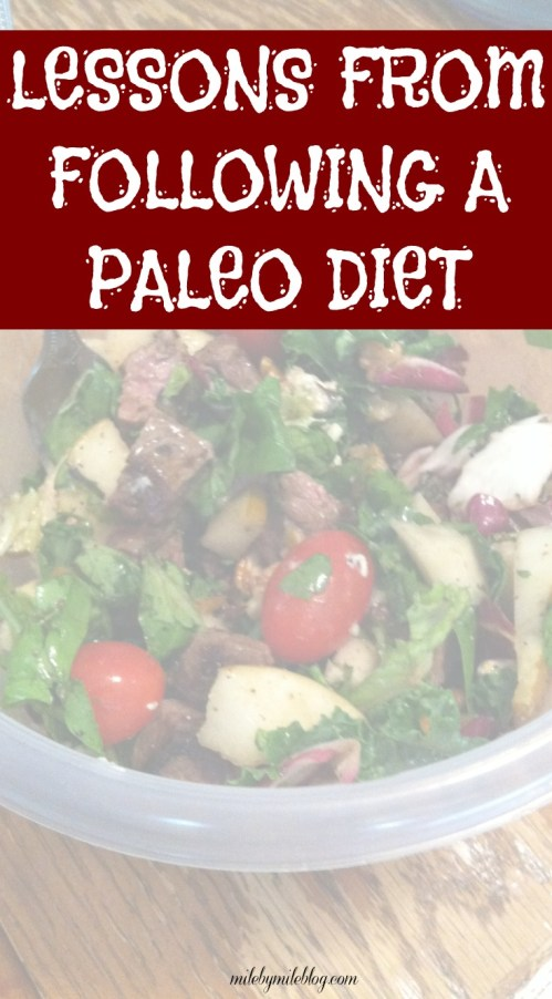 Ever thought about trying paleo? Here are some lessons I learned after eating mostly paleo for a few months.