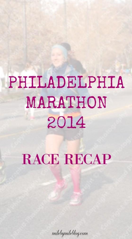 Philadelphia Marathon 2014 Race Recap