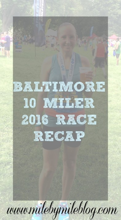 Baltimore 10 Miler Race Recap