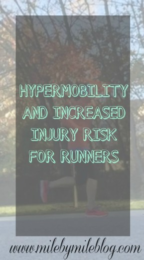 Hyper mobility and Increased Injury Risk for Runners