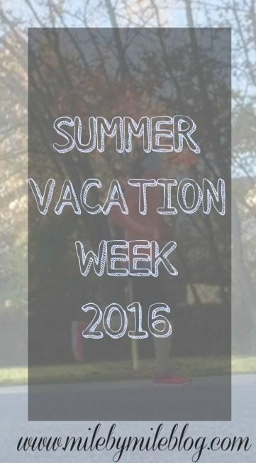 Summer Vacation Week 2016