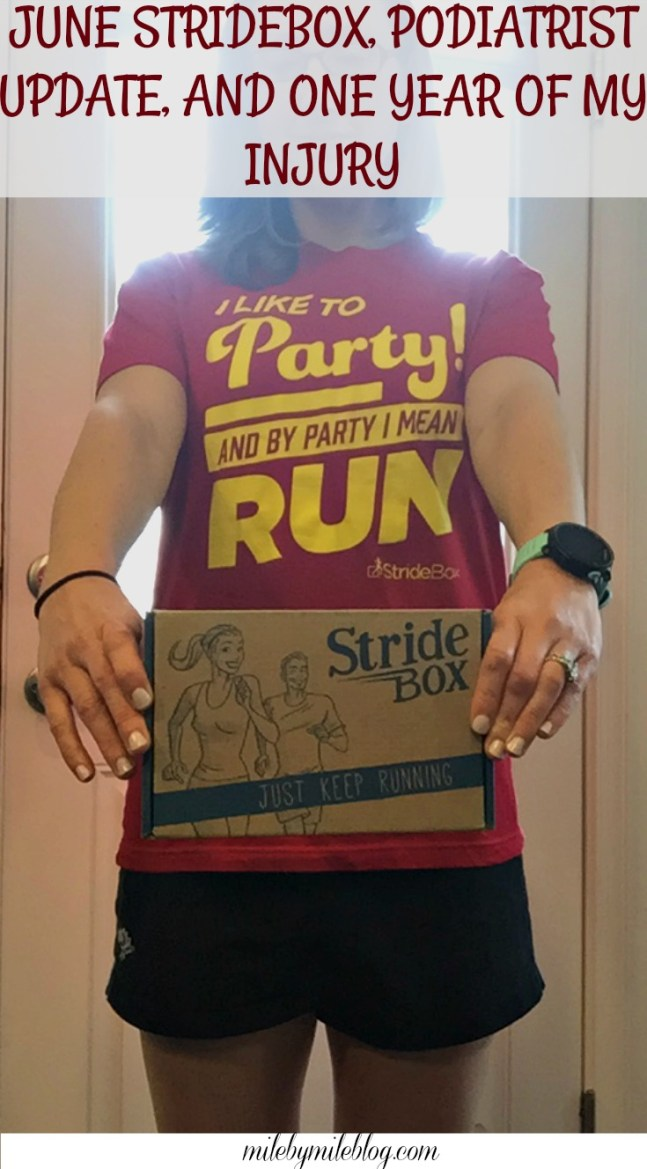 """""""I like to party, and by party I mean run"""": Check out what came in this month's StrideBox! Plus an updated on seeing my podiatrist and hitting the 1 year mark of my running injury."""