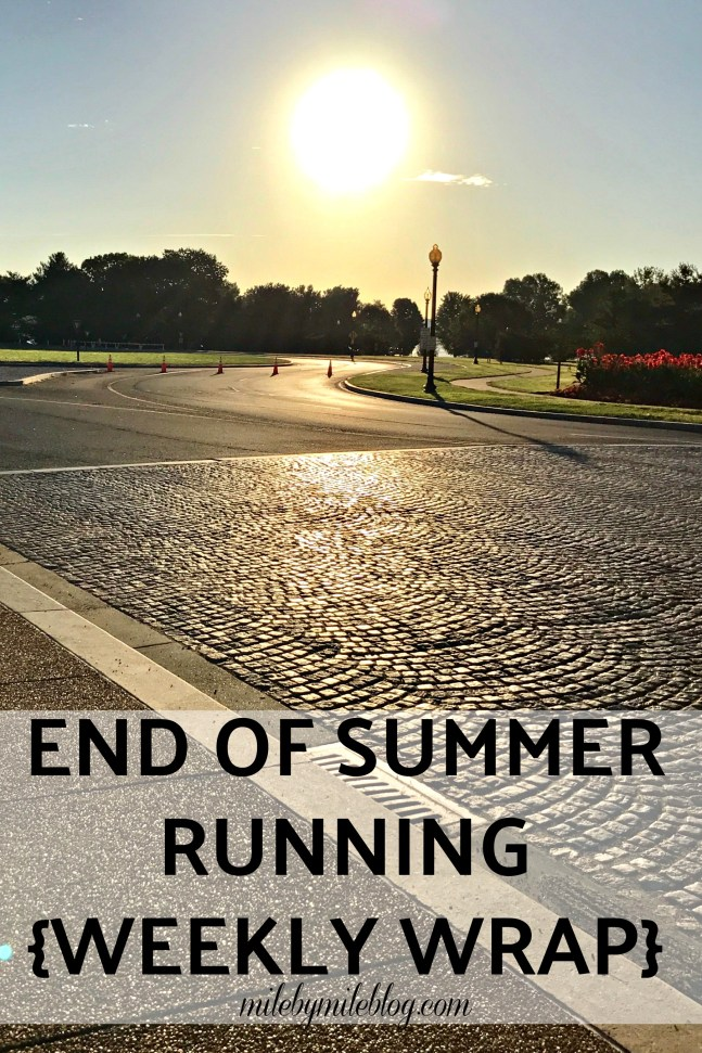 This past week technically marks the end of summer, but it sure still felt like summer weather! Click post to read more about my workouts from last week, including a trip to DC!