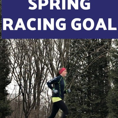 5 Tips for Choosing a Spring Racing Goal