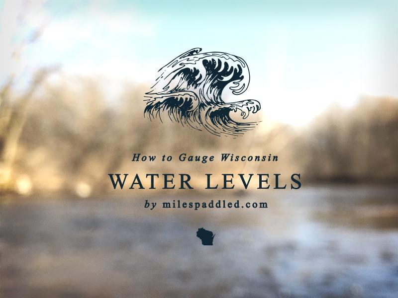 How To Gauge Wisconsin Water Levels