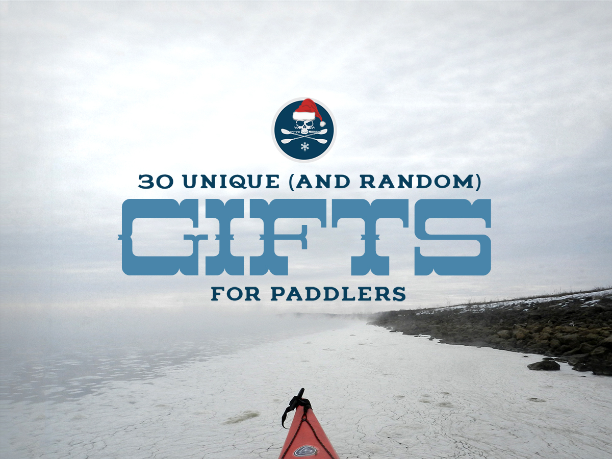 30 Gifts for Canoers and Kayakers