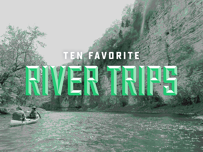 10 Favorite River Trips