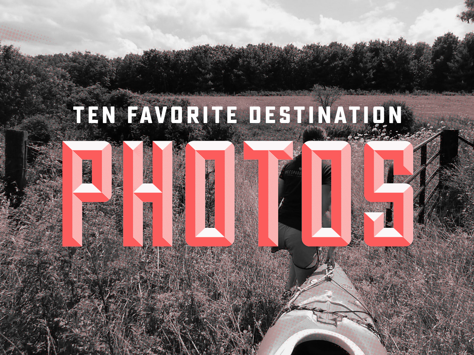 10 Favorite Destination Photos