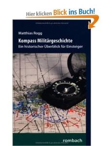 Kompass Militärgeschichte [Gebundene Ausgabe]