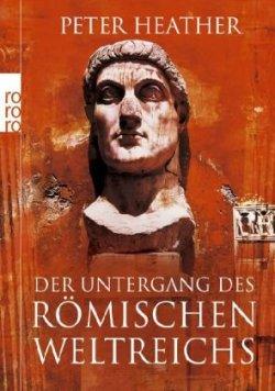 Der Untergang des Römischen Weltreichs [Taschenbuch]
