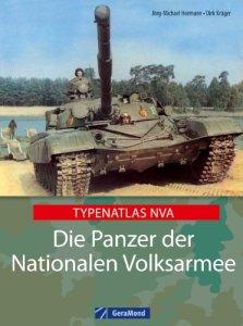 Die Panzer der Nationalen Volksarmee: Typenatlas NVA [Gebundene Ausgabe]