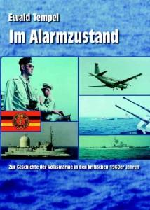Im Alarmzustand: Zur Geschichte der Volksmarine in den kritischen 1960er Jahren [Taschenbuch]