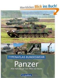 Panzer - alle Fahrzeuge der Bundeswehr von 1956 bis heute [Gebundene Ausgabe]