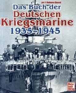 Buch der deutschen Kriegsmarine 1935-1945 [Gebundene Ausgabe]