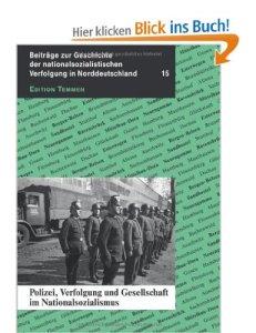 Polizei, Verfolgung und Gesellschaft im Nationalsozialismus [Broschiert]