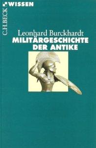 Militärgeschichte der Antike [Gebundene Ausgabe]