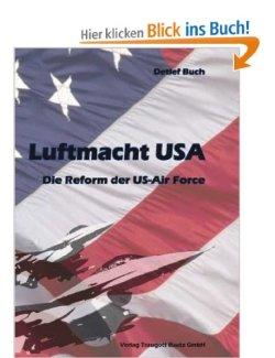 Luftmacht USA Die Reform der US-Air Force [Broschiert]