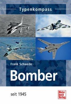 Bomber: seit 1945 (Typenkompass) [Taschenbuch]