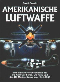 Amerikanische Luftwaffe [Gebundene Ausgabe]