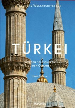 Türkei. Von dem Seldschuken zu den Osmanen Gebundene Ausgabe – September 1999