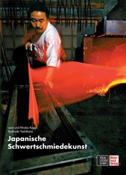 Japanische Schwertschmiedekunst Gebundene Ausgabe – 30. Juni 2009