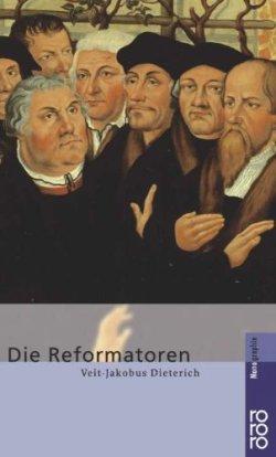 Die Reformatoren Taschenbuch – 1. Oktober 2002