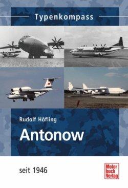 Antonow: seit 1946 (Typenkompass) Taschenbuch – 26. Juni 2013
