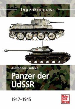 Panzer der UdSSR: 1917 - 1945 (Typenkompass) Taschenbuch – 29. Oktober 2014
