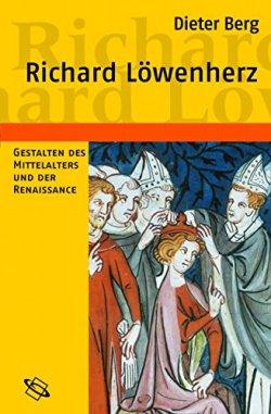 Richard Löwenherz: Gestalten des Mittelalters und der Renaissance Gebundene Ausgabe – 1. September 2007