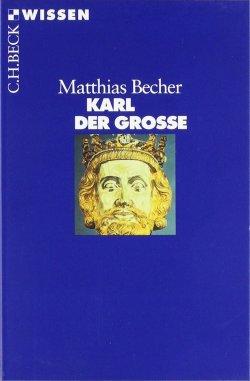 Karl der Grosse Taschenbuch – 30. Januar 2014
