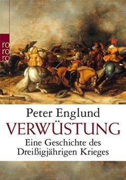 Verwüstung: Eine Geschichte des Dreißigjährigen Krieges Taschenbuch – 2. April 2013