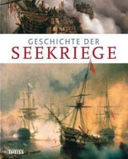 Geschichte der Seekriege Gebundene Ausgabe – 1. Januar 2010