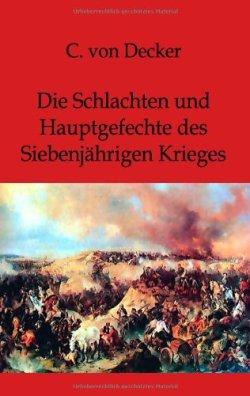 Die Schlachten und Hauptgefechte des Siebenjährigen Krieges Taschenbuch – 3. Januar 2012