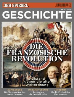 SPIEGEL GESCHICHTE 1/2010: Die Französische Revolution Broschiert – 26. Januar 2010