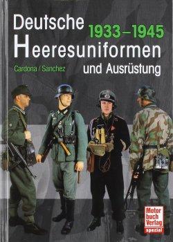 Deutsche Heeresuniformen und Ausrüstung: 1933-1945 Gebundene Ausgabe – 29. August 2011