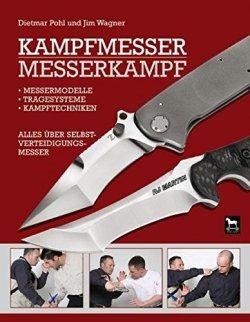 Kampfmesser - Messerkampf: Alles über Selbstverteidigungsmesser Gebundene Ausgabe – 5. März 2007